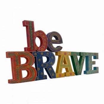 Hand Painted Wooden Alphabets  BE BRAVE Decorative Piece